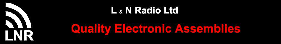 L & N Radio Ltd - Quality Electronic Assemblies